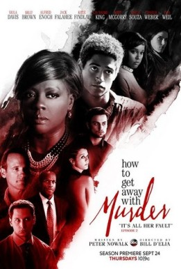 How-To-Get-Away-With-Murder-It-s-All-Her-Fault-1x02-Poster-how-to-get-away-with-murder-38850752-338-500
